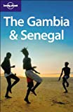 Lonely Planet the Gambia & Senegal (Lonely Planet the Gambia and Senegal)