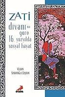 Zati Divanina Goere 16.Yuezyilda Sosyal Hayat