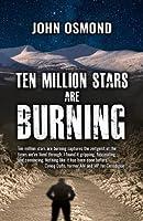 Ten Million Stars Are Burning