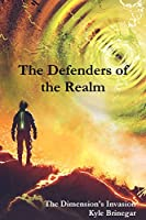 Defenders of the Realm: The Dimension's Invasion