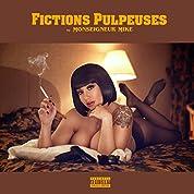 Fictions pulpeuses [Explicit]