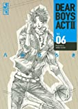 DEAR BOYS ACT2(6) (講談社漫画文庫)