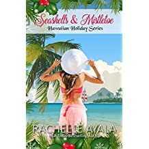 Seashells & Mistletoe (Hawaiian Holiday Book 2)
