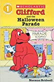 Clifford and the Halloween Parade: Level 1 (HELLO READER LEVEL 1)