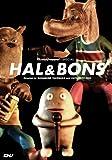 HAL&BONS 通常版 [DVD]