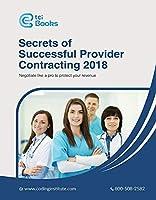 Secrets of Successful Provider Contracting 2018 [並行輸入品]