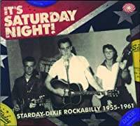 Its Saturday Night! Starday-Dixie Rockabilly 55/61