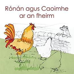 Rónan agus Caoimhe ar an fheirm (Irish Edition) by [Bauer, Michael]