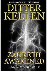 Zaureth Awakened: A Science Fiction Romantic Thriller (Enigma) Paperback