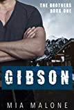 Gibson (The Brothers Book 1) (English Edition)