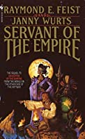 Servant of the Empire (Riftwar Cycle: The Empire Trilogy) by Raymond E. Feist Janny Wurts(1991-12-01)