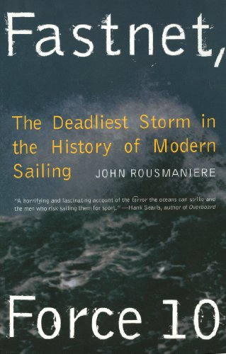 Fastnet, Force 10: The Deadliest Storm in the History of Modern Sailing (New Edition) (English Edition)