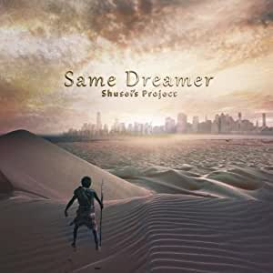 Same Dreamer