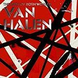 ヴェリー・ベスト・オブ・ヴァン・ヘイレン-THE BEST OF BOTH WORLDS-(来日記念生産限定価格)の画像