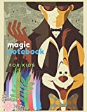 Magic Notebook for Kids: Sketchbook 8.5 x 11 for Drawing with Pencils or Acrylic and Watercolor Paints Large Blank Pages with White Paper Children Composition Journal A4 Notepad Vintage Poster cover Magical Сartoon Sketch Pad Magician and Rabbit