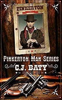 Pinkerton Man Series: Books One and Two by [Baty, CJ]