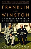 Franklin and Winston: An Intimate Portrait of an Epic Friendship by Jon Meacham(2004-10-12) 画像