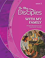 Be My Disciples: Grade 3 With My Family;