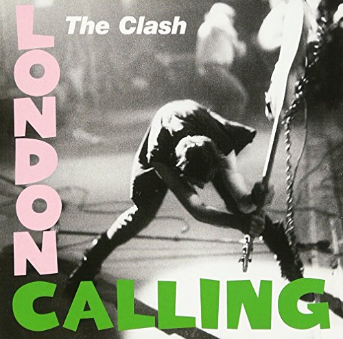 London Calling / The Clash