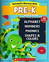 Scholastic - PRE-K Workbook with Motivational Stickers (Scholastic Success With) [並行輸入品]