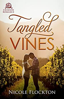 Tangled Vines: An Australian Rural Romance by [Flockton, Nicole]