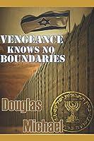 Vengeance Knows No Boundaries