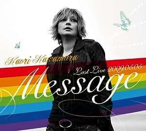 Message-Last Live 2009.05.O5-