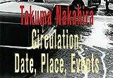 サーキュレーション—日付、場所、行為