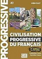 Civilisation progressive du français. Niveau débutant - 3ème édition. Schuelerarbeitsheft + Audio-CD + Online-Uebungen