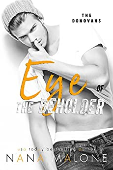 Eye of the Beholder: New Adult Romance (The Donovans) by [Malone, Nana]