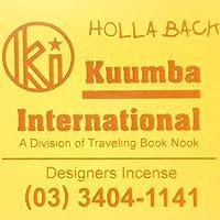 KUUMBA/クンバ『incense』(HOLLA BACK ホラバック)(Regular size レギュラーサイズ)