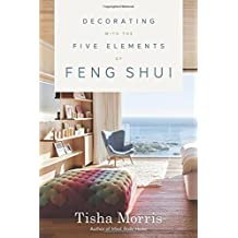 Decorating with the Five Elements of Feng Shui