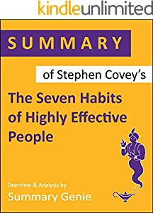 Summary of  Stephen R. Covey's The Seven Habits of Highly Effective People: Powerful Lessons in Personal Change (English Edition)
