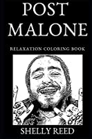 Post Malone Relaxation Coloring Book (Post Malone Relaxation Coloring Books)
