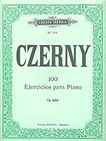 CZERNY - Op. 139 Ejercicios para Principiantes (100) para Piano (Iberica)