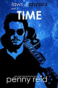 TIME: Laws of Physics (Hypothesis Series Book 6) by [Reid, Penny]
