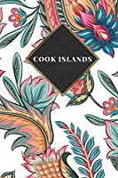 Cook Islands: Ruled Travel Diary Notebook or Journey  Journal - Lined Trip Pocketbook for Men and Women with Lines