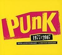 Punk 1977-2007: 30 Anniversary
