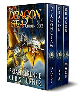 Box Set: The Dragon Sea Chronicles by [Ference, Brian, Turner, Chris]