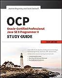 OCP: Oracle Certified Professional Java SE 8 Programmer II Study Guide: Exam 1Z0-809 画像