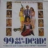 99 44/100% DEAD! ORIGINAL SCORE. (2010-05-03)