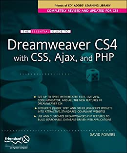[Powers, David]のThe Essential Guide to Dreamweaver CS4 with CSS, Ajax, and PHP (Essentials)