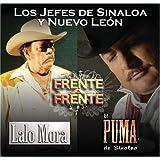 Frente a Frente: Los Jefes De Sinaloa Y Nuevo Leon by El Puma de Sinaloa
