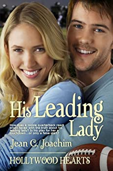 His Leading Lady (Hollywood Hearts Book 0) by [Joachim, Jean]