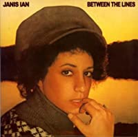 Between the Lines by Janis Ian (2007-09-25)