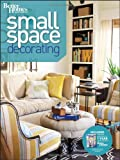 Small Space Decorating (Better Homes and Gardens) (Better Homes and Gardens Home)