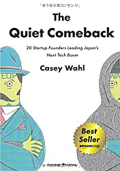 The Quiet Comeback - 20 Startup Founders Leading Japan's Next Tech Boom (NextPublishing)
