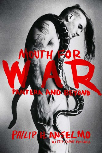 Mouth for War: Pantera and Beyond (English Edition)
