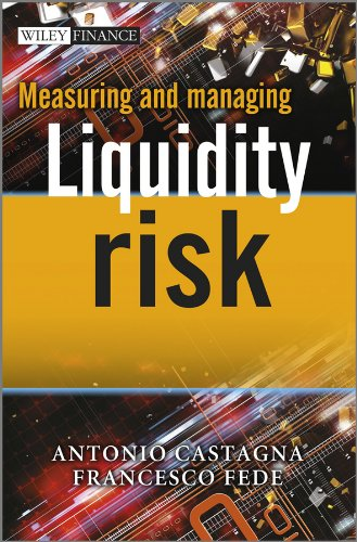 Download Measuring and Managing Liquidity Risk (The Wiley Finance Series) 1119990246