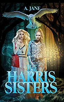 The Harris Sisters by [Jane, A.]